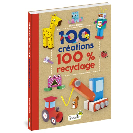 100 créations 100 % recyclage