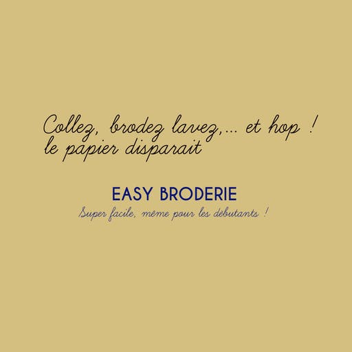 Papier solufix, EASY BRODERIE - autocollant et hydrosoluble, feuille A4