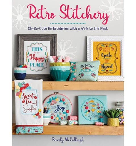 Retro Stitchey by Beverly McCullough